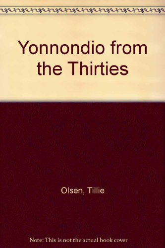 Yonnondio from the Thirties (0844660892) by Tillie Olsen