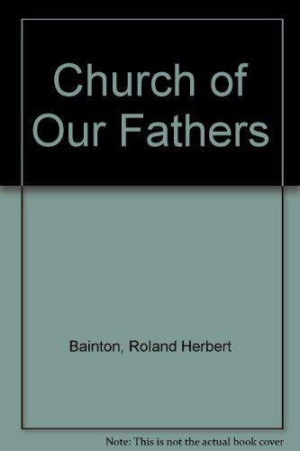 9780844661209: The Church of Our Fathers