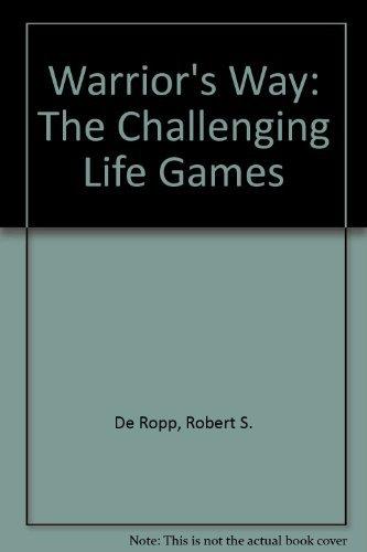9780844661742: Warrior's Way: The Challenging Life Games