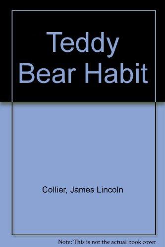 9780844661919: Teddy Bear Habit
