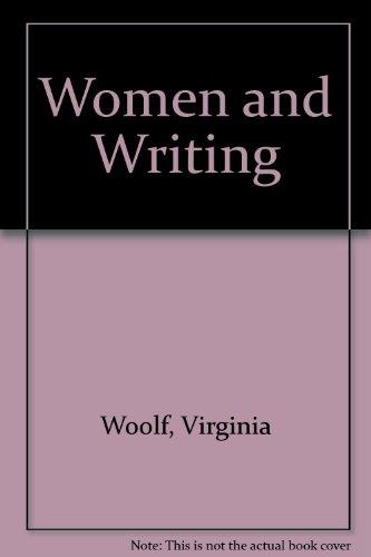 9780844662114: Women and Writing
