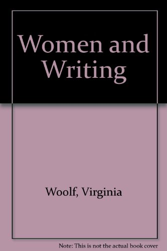 9780844662114: Women and Writing