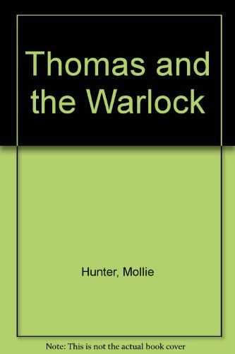 Thomas and the Warlock (0844662437) by Hunter, Mollie