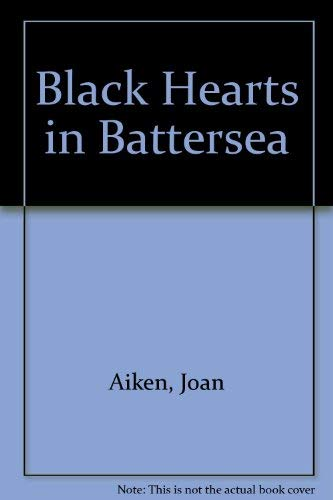 9780844662558: Black Hearts in Battersea