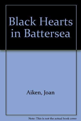 9780844662558: Black Hearts in Battersea