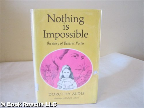 9780844663593: Nothing Is Impossible: The Story of Beatrix Potter