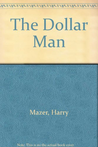 9780844664156: The Dollar Man