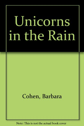 9780844664842: Unicorns in the Rain