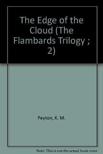 9780844665665: The Edge of the Cloud (The Flambards Trilogy ; 2)