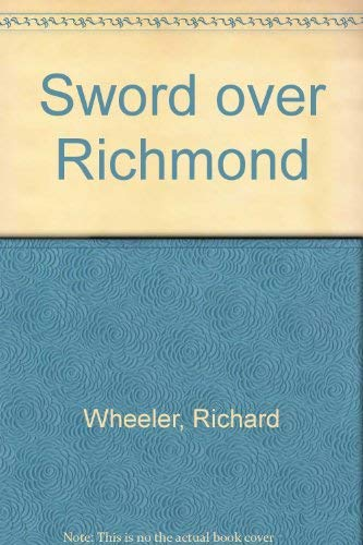 9780844666242: Sword over Richmond