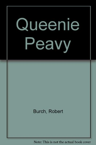 Queenie Peavy (0844666513) by Robert Burch