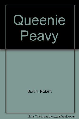 Queenie Peavy (0844666513) by Burch, Robert