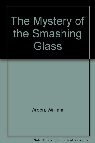 9780844666679: The Mystery of the Smashing Glass