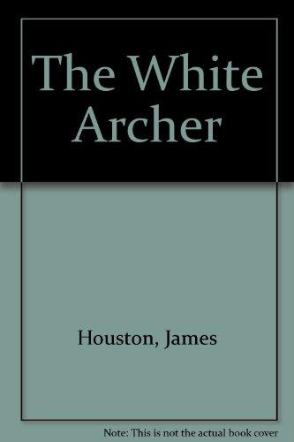 9780844666716: The White Archer
