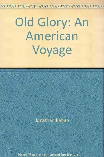 9780844666846: Old Glory: An American Voyage