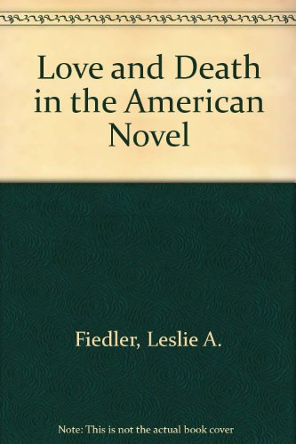 9780844667034: Love and Death in the American Novel