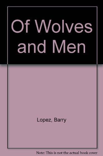 9780844667270: Of Wolves and Men