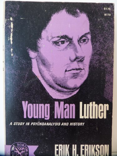 Young Man Luther: Erikson, Erik H.