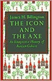9780844667546: The Icon and the Axe: An Interpretive History of Russian Culture