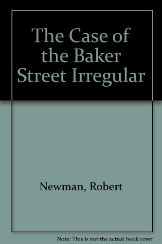 9780844667621: The Case of the Baker Street Irregular
