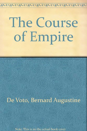 9780844667843: The Course of Empire
