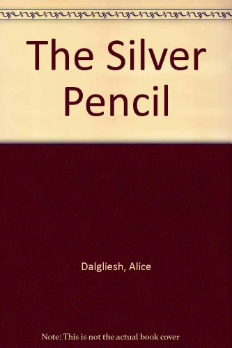 The Silver Pencil: Dalgliesh, Alice