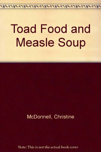 9780844668000: Toad Food and Measle Soup