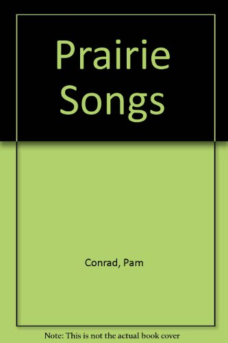 9780844668123: Prairie Songs