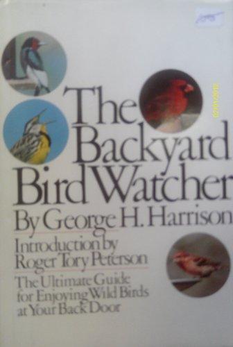9780844668468: The Backyard Bird Watcher