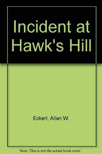 9780844668482: Incident at Hawk's Hill