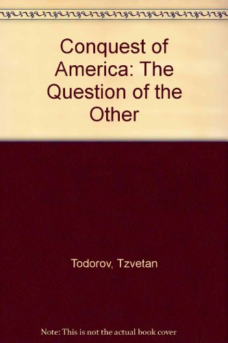 9780844668666: Conquest of America: The Question of the Other