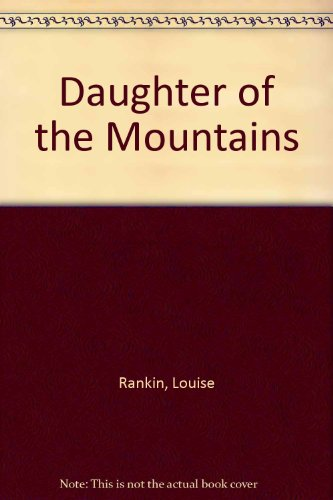 9780844668956: Daughter of the Mountains