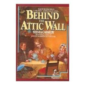 9780844669656: Behind the Attic Wall (An Avon Camelot Book)