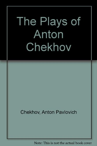 9780844669878: The Plays of Anton Chekhov