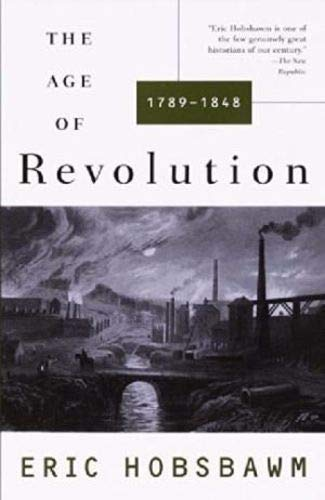 9780844669922: The Age of Revolution: 1789-1848