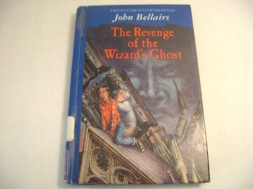 The Revenge of the Wizard's Ghost (9780844670102) by John Bellairs