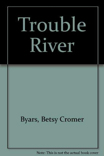 9780844670249: Trouble River
