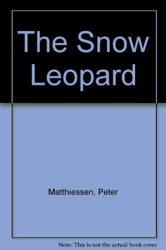 The Snow Leopard (9780844671284) by Matthiessen, Peter