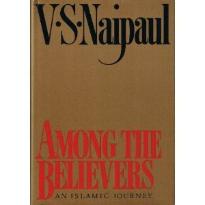 9780844671307: Among the Believers: An Islamic Journey