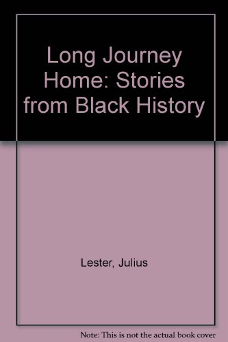 9780844671482: Long Journey Home: Stories from Black History