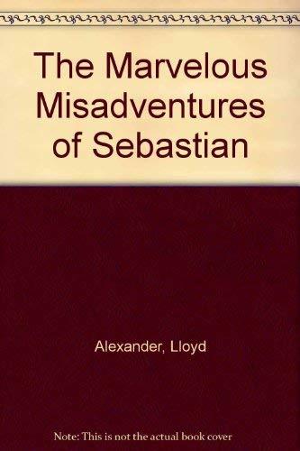 9780844671635: The Marvelous Misadventures of Sebastian