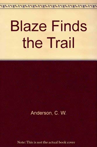 9780844671642: Blaze Finds the Trail