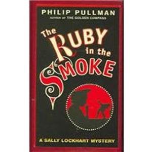 The Ruby in the Smoke (9780844672304) by Philip Pullman