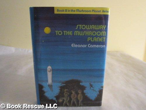 9780844672373: Stowaway to the Mushroom Planet