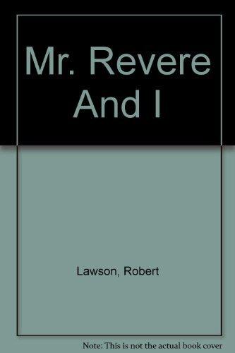 9780844672588: Mr. Revere And I