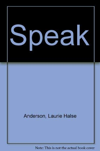 Speak: Anderson, Laurie Halse