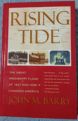9780844672946: Rising Tide: The Great Mississippi Flood of 1927 And How It Changed America