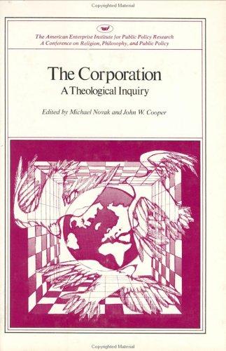 The Corporation: A Theological Inquiry (Aei Symposia, 81C): Nokav, Michael