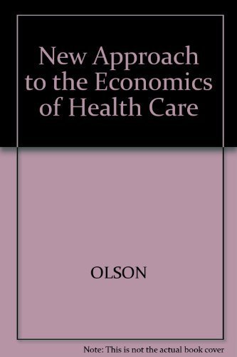 New Approach to the Economics of Health: Mancur Olson