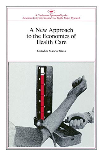 9780844722139: New Approach to the Economics of Health Care
